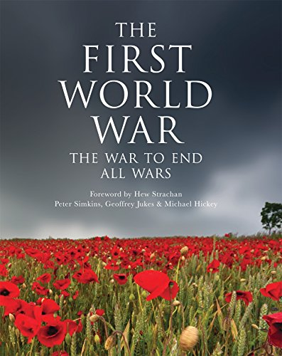 The First World War: The War to End All Wars (General Military)