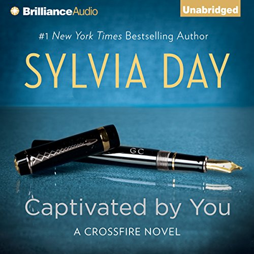 Captivated by You: Crossfire Series, Book 4 by Brilliance Audio