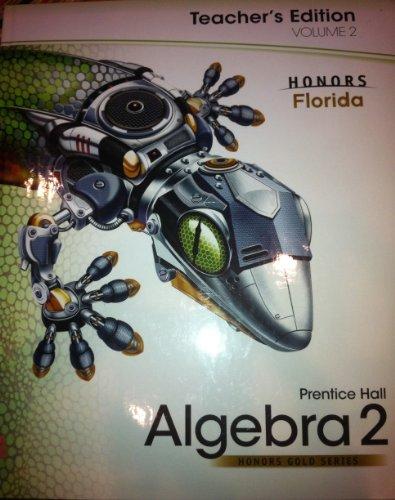 Prentice Hall Algebra 2, Volume 2, Honors Gold Series, Florida (Teacher Edition