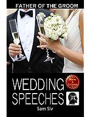 Wedding Speeches: Father Of The Groom: Sample Speeches to Help the Father of the Groom Give the Perfect Wedding Speech