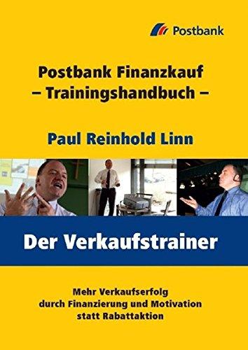 Der Verkaufstrainer: Postbank Finanzkauf - Trainingshandbuch