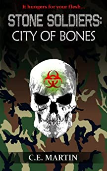 Stone Soldiers: City of Bones by [Martin, C.E.]