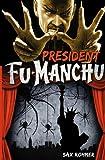 Fu-Manchu - President Fu-Manchu, Sax Rohmer, 0857686100