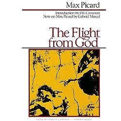 The Flight from God