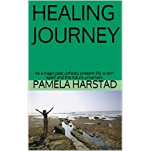 HEALING JOURNEY: As a tragic past unfolds, present life is torn apart and the future uncertain.