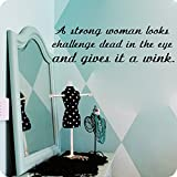 Kreative Decals A strong woman looks a challenge dead in the eye and gives it a wink-inspirational quotes (15x45, pink)