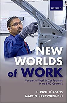 Book New Worlds of Work: Varieties of Work in Car Factories in the BRIC Countries