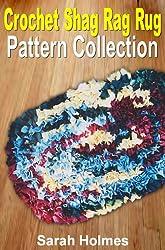 Crochet Shag Rag Rug Pattern Collection (How to Make a Rag Rug Book 2) (English Edition)