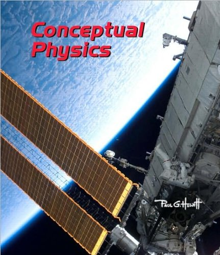 by Paul G. Hewitt Conceptual Physics (11th Edition)(text only)[Hardcover]2009