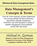 Data Management's Concepts and Terms, Michael M. Gorman, 0978996860