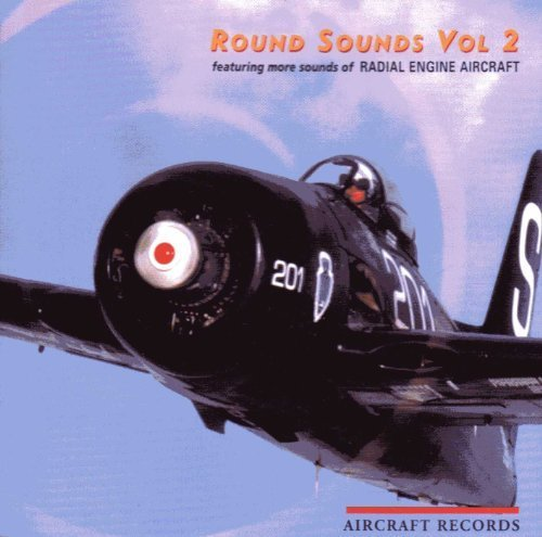 Engine 1 Aircraft - Round Sounds Vol 2, Featuring More Sounds of Radial Engine Aircraft by Various Artists (1999-01-01)
