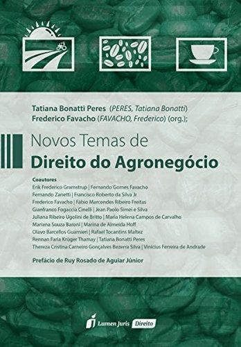 Novos Temas de Direito do Agronegócio. 2018