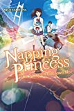 Napping Princess (light novel): The Story of the Unknown Me