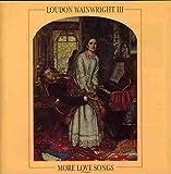 More Love Songs - Loudon Wainwright