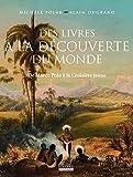 Des livres à la découverte du monde : De Marco Polo à la Croisière jaune by