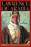 Lawrence of Arabia: An Encyclopedia