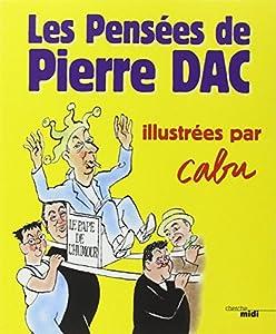 """Afficher """"Les pensées de Pierre Dac"""""""