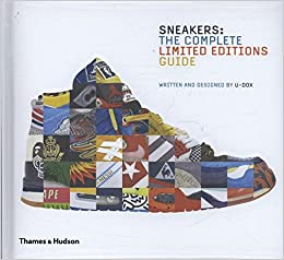 2cda4931 Sneakers: The Complete Limited Editions Guide: Amazon.co.uk: U-Dox ...