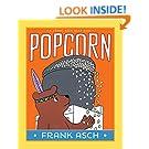 Popcorn (A Frank Asch Bear Book)