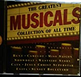 The Greatest Musical Collection of All Time - Rent, Camelot, Miss Saigon, Showboat, Westside Story, Cats, Jesus Christ Superstar, Evita, Sunset Boulevard and More!!!