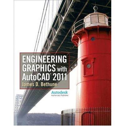 Engineering Graphics With AutoCAD 2011 Engineering Graphics With AutoCAD 2011