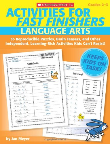 (Activities for Fast Finishers: Language Arts: 55 Reproducible Puzzles, Brain Teasers, and Other Independent, Learning-Rich Activities Kids Can't)