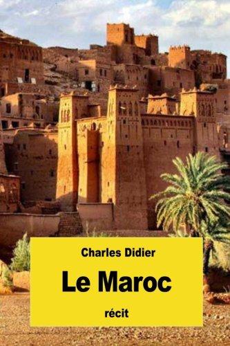 Le Maroc (French Edition)
