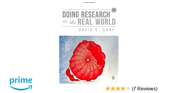 Doing research in the real world david e gray 9781446260197 doing research in the real world david e gray 9781446260197 amazon books fandeluxe Gallery