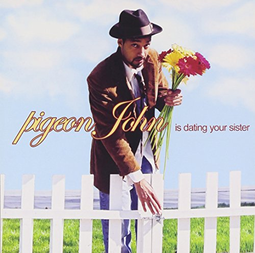 Pigeon John Is Dating Your Sister