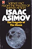 The Tragedy of the Moon by Isaac Asimov (1975-08-01)