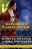 The Dangerous Ladies Affair (A Carpenter and Quincannon Mystery)