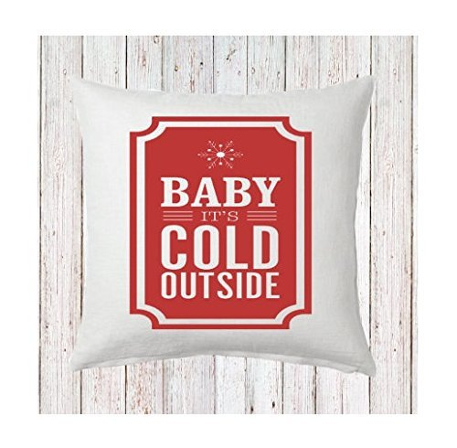 Baby Its Cold Outside Pillowcase  Pillowcase  List Christmas Decoration  Christmas Saying Holiday  Pillowcase Red White Christmas  16X16