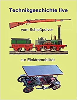 Vom Schießpulver zur Elektromobilität