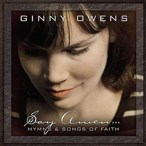Say Amen: Hymns and Songs of Faith Album Cover