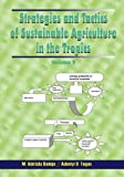 Strategies and Tactics for Sustainable Agriculture in the Tropics, , 9782194360