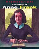 The Diary of Anne Frank: The Play (Dramascripts) by Frances Goodrich (1999-09-03)