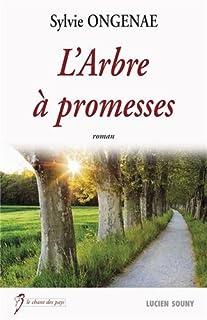 L'arbre à promesses, Ongenae, Sylvie