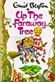 Up the Faraway Tree by Enid Blyton (1985-01-05)