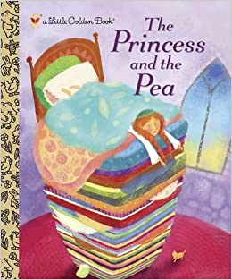 The Princess and the Pea (Little Golden Book): Hans
