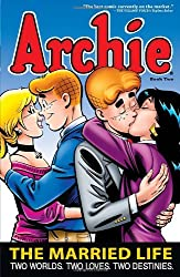 Archie: The Married Life Book 2 (The Married Life Series)
