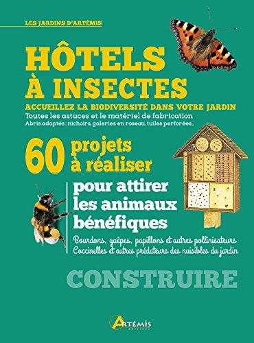 Télécharger Hôtels à Insectes 60 Projets à Réaliser Pdf De