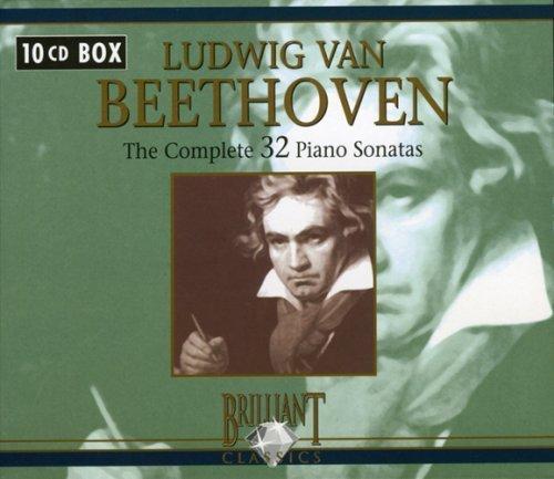 Beethoven: The Complete 32 Piano Sonatas by Brilliant Classics (2006-06-06)