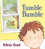 Tumble Bumble, Felicia Bond, 1886910154