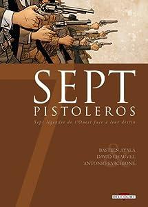vignette de 'Sept pistoleros (Bastien Ayala)'