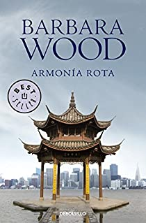 Armonía rota par Barbara Wood