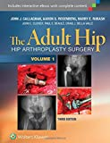 img - for The Adult Hip (Two Volume Set): Hip Arthroplasty Surgery book / textbook / text book