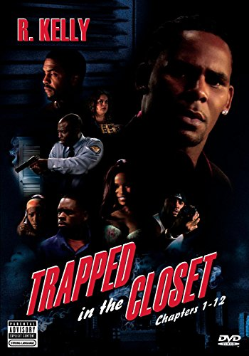 Trapped in the Closet Chapters 1-12 (Unrated Version) (R Kelly Trapped In The Closet 23 33)
