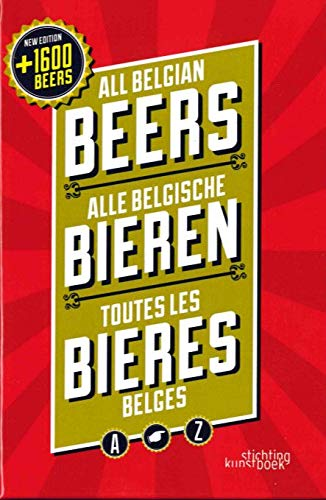 All Belgian Beers (English and French Edition) (Beer Belgium)