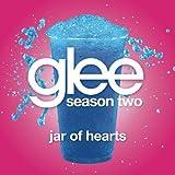 Jar Of Hearts (Glee Cast Version)