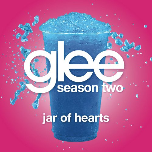 Jar Of Hearts (Glee Cast Version)
